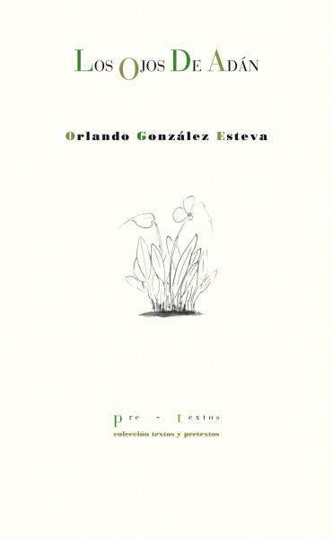 Los ojos de Adán de Orlando González Esteva